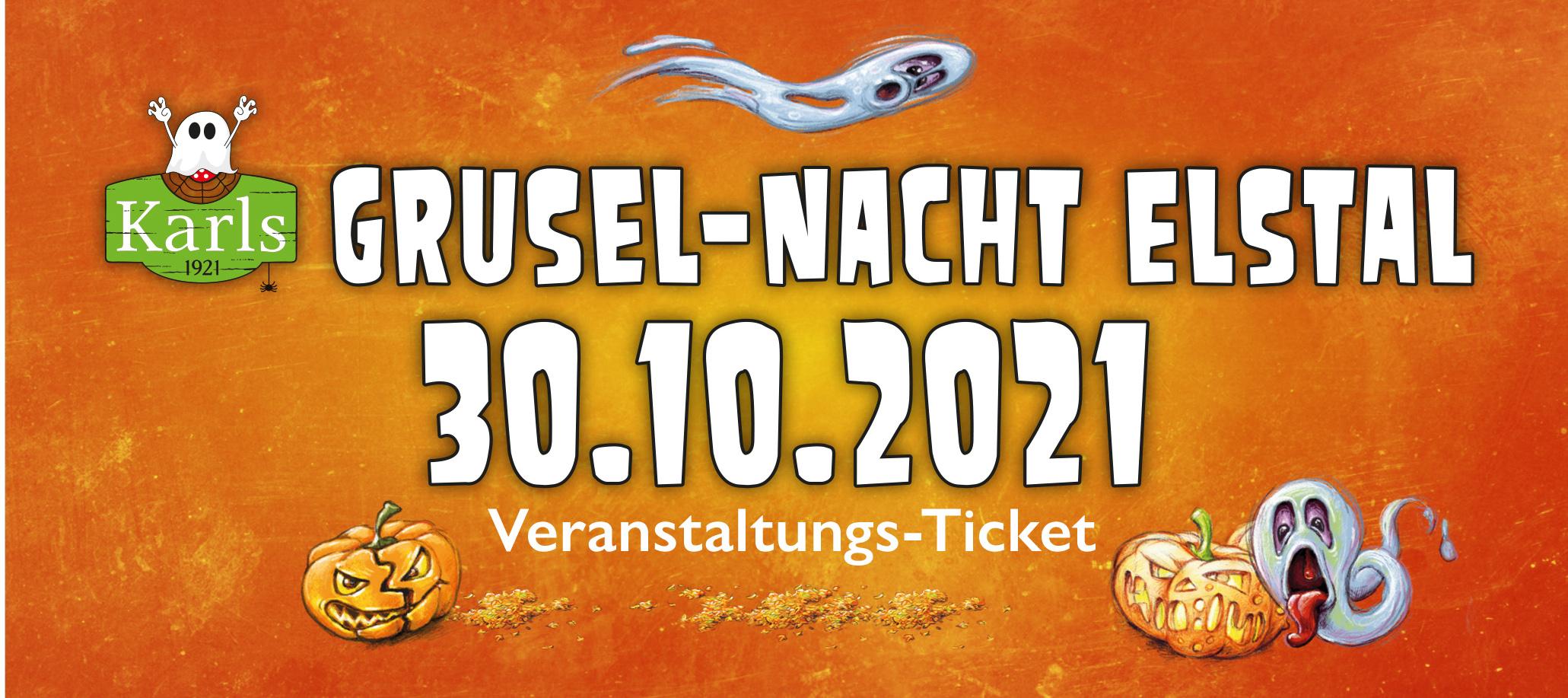 Grusel-Nacht Elstal  30.10.2021 - ruckzuck per Mail