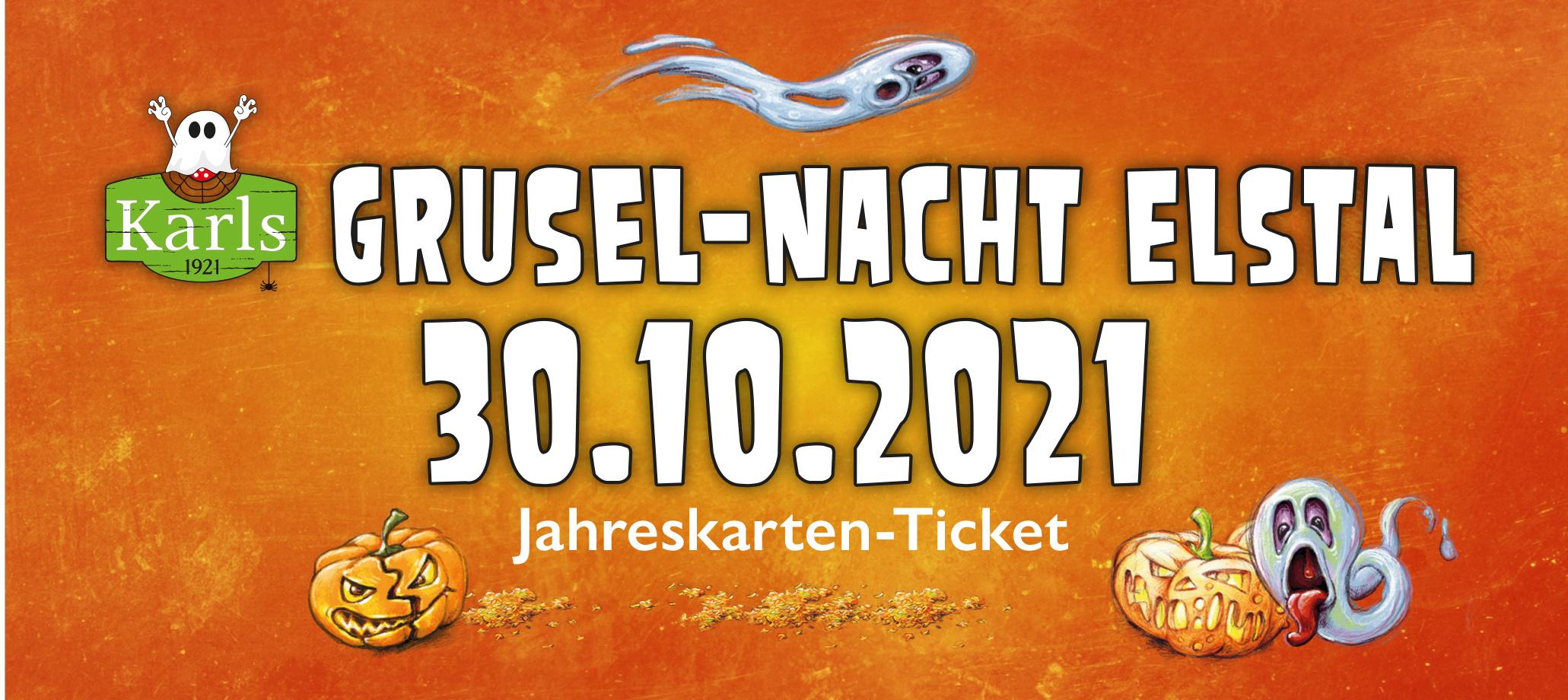 Grusel-Nacht Elstal für Jahreskarten-Inhaber 30.10.2021 - ruckzuck per Mail
