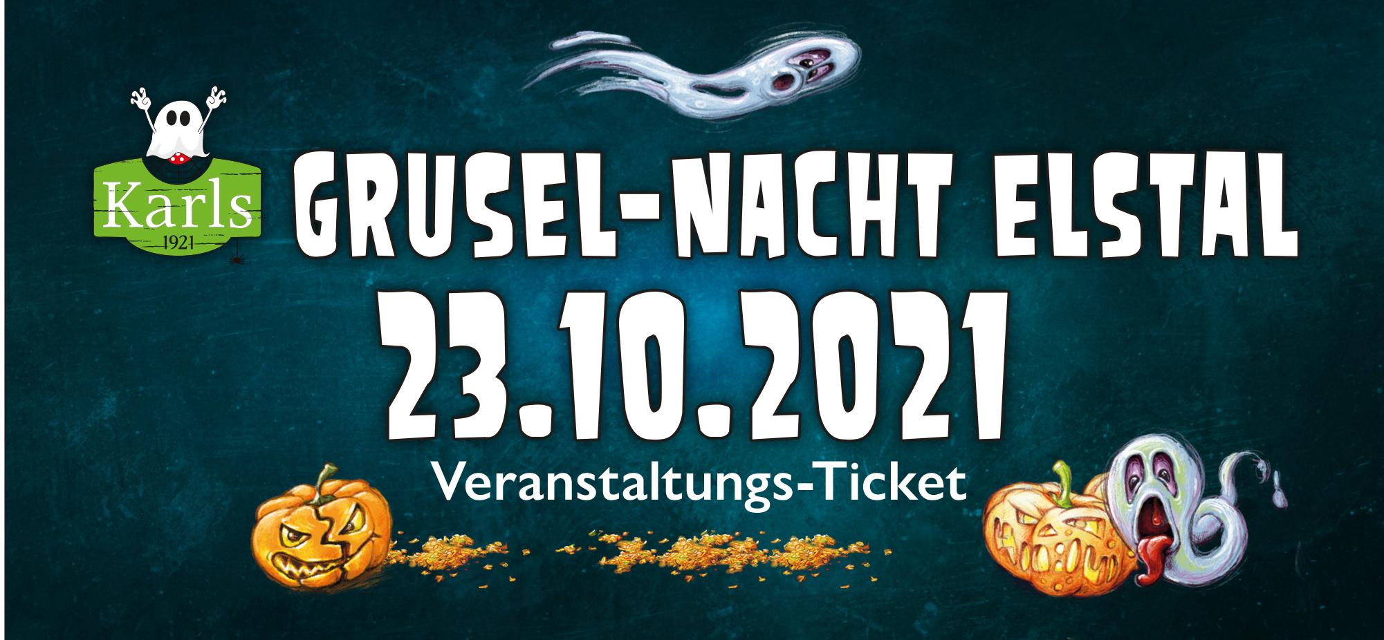 Grusel-Nacht Elstal 23.10.2021 - ruckzuck per Mail